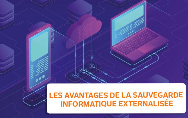 Sauvegarde informatique externalisée : fonctionnement & avantages
